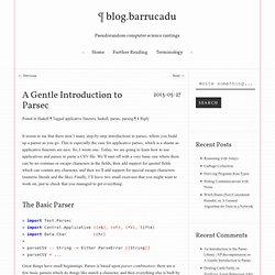 A Gentle Introduction to Parsec ¶ blog.barrucadu