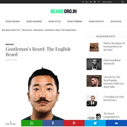 Gentleman's Beard: The English Beard