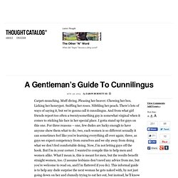 A Gentleman's Guide To Cunnilingus