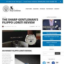 The Sharp Gentleman's Filippo Loreti Review - The Sharp Gentleman