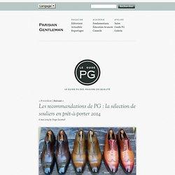 Les recommandations de PG : la sélection de souliers en prêt-à-porter 2014