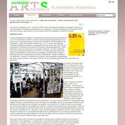 Actes des rencontres : Culture et urbanisme. Une gentrification inéluctable ? - Artfactories
