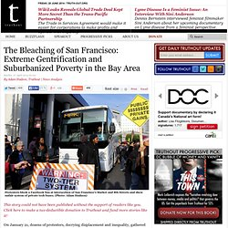 The Bleaching of San Francisco: Extreme Gentrification and Suburbanized Poverty in the Bay Area