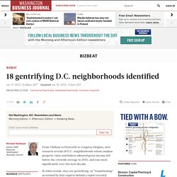 18 gentrifying neighborhoods identified in Washington, D.C. - Washington Business Journal