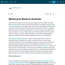 Motorcycle Boots in Australia : gentrychoiceau — LiveJournal