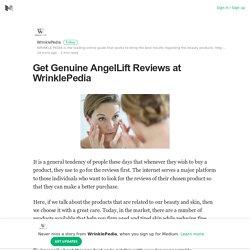 Get Genuine AngelLift Reviews at WrinklePedia