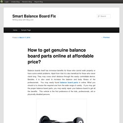 How to get genuine balance board parts online at affordable price?