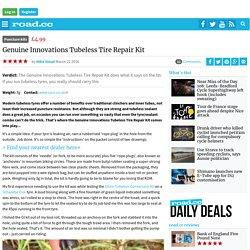 Review: Genuine Innovations Tubeless Tire Repair Kit