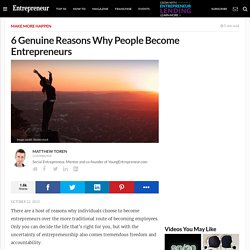 6 Genuine Reasons Why People Become Entrepreneurs