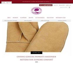 Choose Genuine Women's Sheepskin Mittens for Supreme Comfort