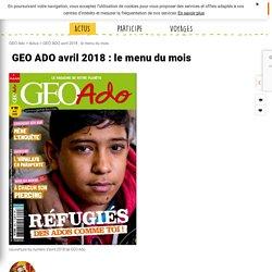 GEO ADO avril 2018 : le menu du mois