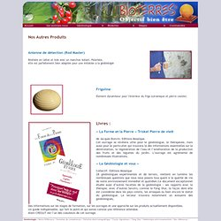 Geobiologie Formation Geobiologue - les produits bioterres