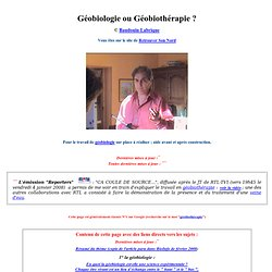 Géobiologie ou Géobiothérapie ?