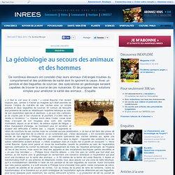 La géobiologie au secours des animaux et des hommes