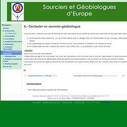 6.- Contacter un sourcier-géobiologue - Sourciers et Géobiologues d'Europe
