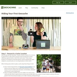 Getting Started with Geocaching > Hiding Your First Geocache