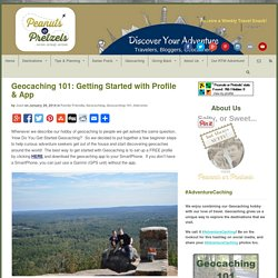 Geocaching 101: Getting Started with Profile & App -