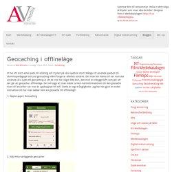 Geocaching i offlineläge