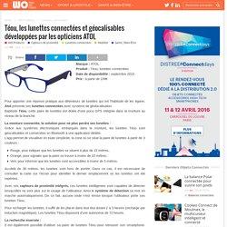 Téou, les lunettes connectées et géocalisables développées par les opticiens ATOL