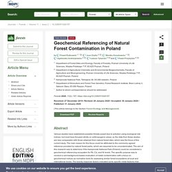 FORESTS 31/01/20 Geochemical Referencing of Natural Forest Contamination in Poland