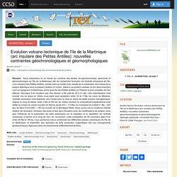 Evolution volcano-tectonique de l'île de la Martinique (arc insulaire des Petites Antilles): nouvelles contraintes géochronologiques et géomorphologiques