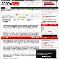 Géocodage : vers une archéologie de l'image ? - AgoraVox le médi