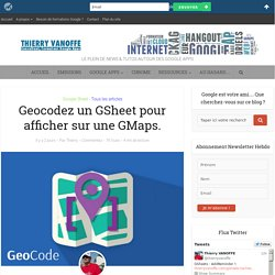 GEOCODE dans Google Sheets.