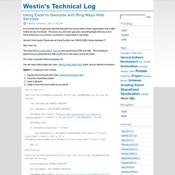 Geocode in Excel with Bing Maps Web Services - Westin's Technical Log