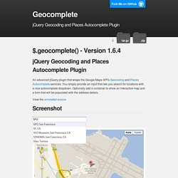 Geocomplete - jQuery Geocoding and Places Autocomplete Plugin