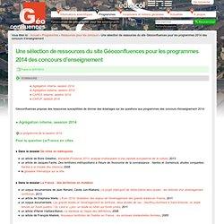 Une sélection de ressources du site Géoconfluences pour les programmes 2014 des concours d'enseignement