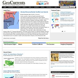 GeoCurrents « The Geography Blog Of Current Events