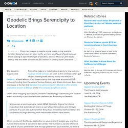 Brings Serendipity to Location – GigaOM