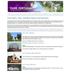Yurts (Ger), Tipis, Geodesic Domes, and Caravans for Sale in Portugal