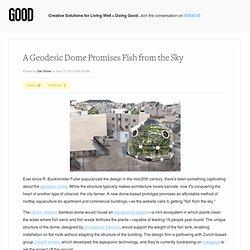 Un dôme géodésique Promises poissons du ciel - Les villes BON