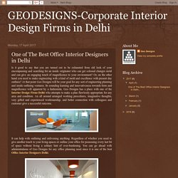 One of The Best Office Interior Designers in Delhi