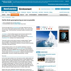 Call for Arctic geoengineering as soon as possible - environment - 12 December 2011