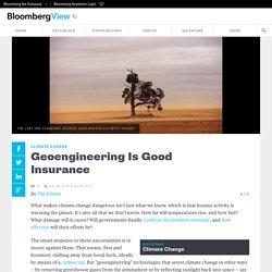 Geoengineering Is Good Insurance
