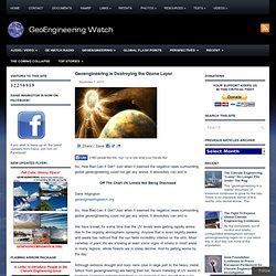 Geoengineering is Destroying the Ozone Layer » Geoengineering is Destroying the Ozone Layer