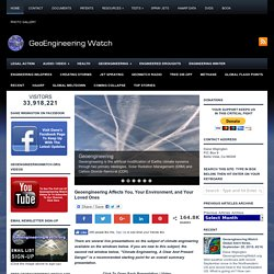GEOENGINEERING WATCH! GEO-ENGINEERING CHEMTRAILS DAVID KEITH KEN CALDEIRA AEROSOL SPRAYING