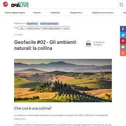 Geofacile #02 - Gli ambienti naturali: la collina