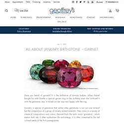 All About January Birthstone – Garnet