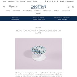Geoffrey's Diamonds - Where the Bay Gets Engaged. How to know if a Diamond is real or not?