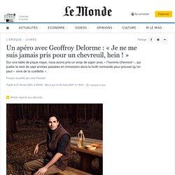 Un apéro avec Geoffroy Delorme: «Je ne me suis jamais pris pour un chevreuil, hein!»