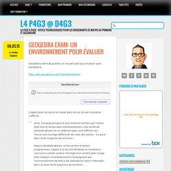 GeoGebra Exam: Un environnement pour évaluer