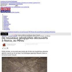 De nouveaux géoglyphes découverts à Nazca, au Pérou