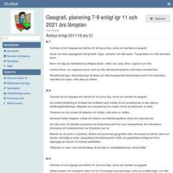 Geografi, planering 7-9 enligt lgr 11 och 2021 års läroplan