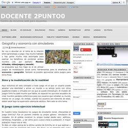 Docente 2.0: Geografía y economía con simuladores