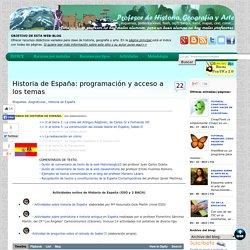 Historia de España: programación y acceso a los temas