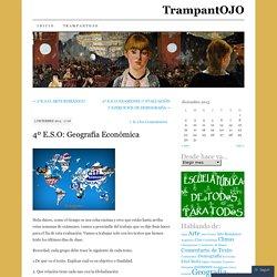 4º E.S.O: Geografía Económica