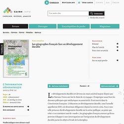 Les géographes français face au développement durable